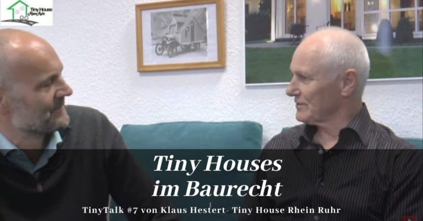 Tiny House Talk Baurecht